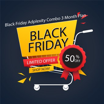 Black Friday Adplexity Combo offer for 3 Month Plan