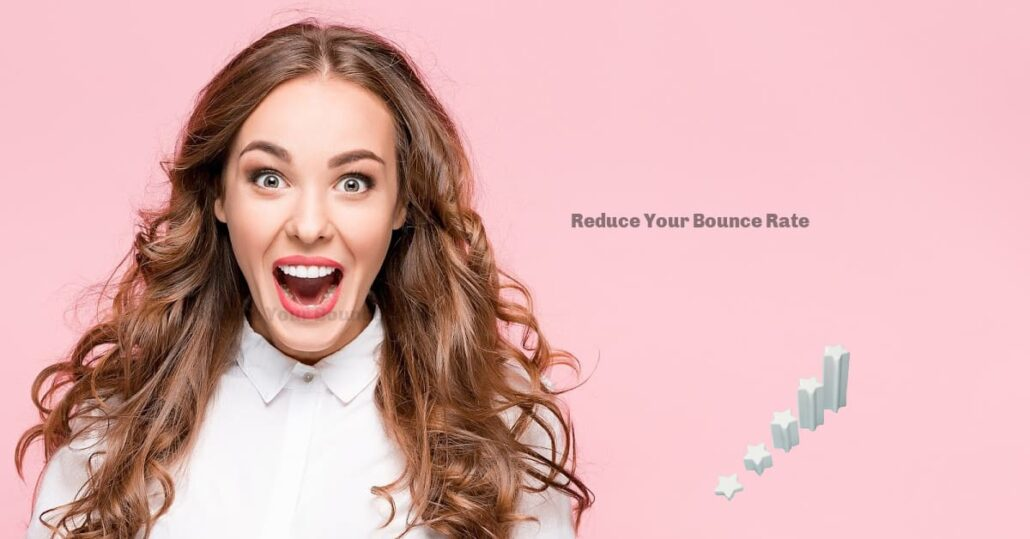 Reduce Your Bounce Website